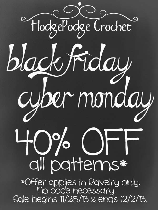 https://hodgepodgecrochet.wordpress.com/ BLACK FRIDAY/CYBER MONDAY DEALS!