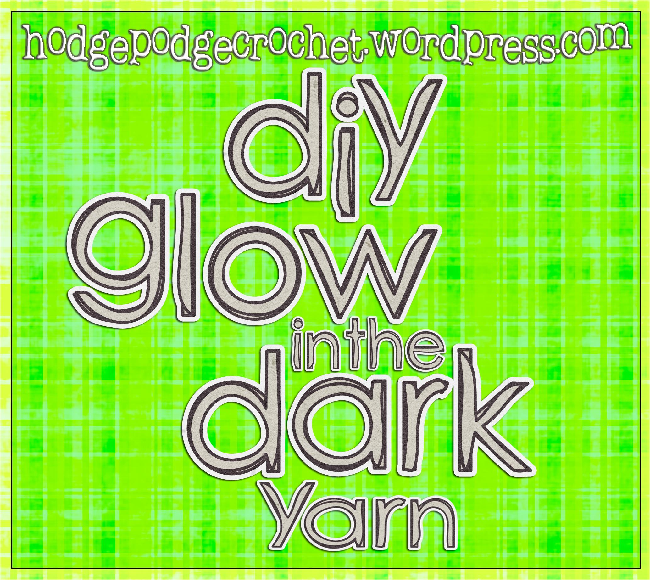 DIY Glow In The Dark Yarn