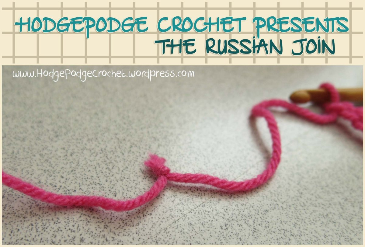 Knit Picks Russian Join : Crochet know how the russian join with acrylic yarn